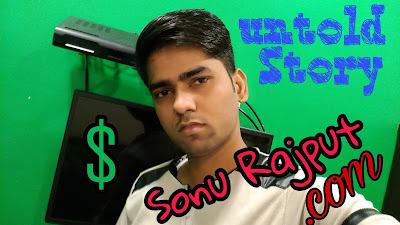 Sonu Rajput Untold Story