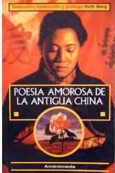 Poesía amorosa de la antigua China – Ruth Berg