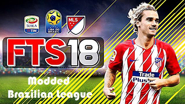 Download FTS 18 Apk Obb Data Modded Liga do Brasil