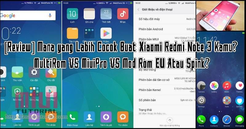 Review] Mana yang Labih Cocok Buat Xiaomi Redmi Note 3 Kamu