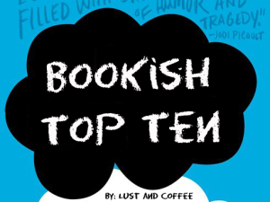 http://lustandcoffee.wordpress.com/?s=bookish+top+ten