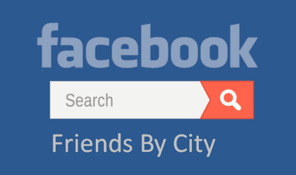Search Facebook Friends by City