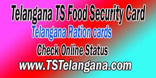 Telangana TS Ration Card Status Check Online Status - Telangana TS Food Security Card Status Check Online Status