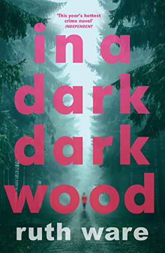In a dark, dark wood by Ruth Ware book review
