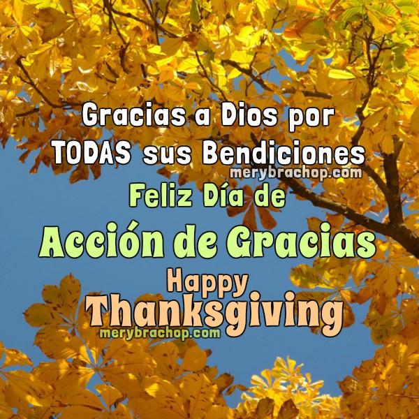 Imagen y frases de Feliz Día de Acción de Gracias 2015.  Happy Thanksgiving Day, palabras de agradecimiento a Dios por bendiciones por Mery Bracho.