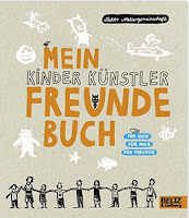 http://www.amazon.de/Kinder-K%C3%BCnstler-Freundebuch-Labor-Ateliergemeinschaft/dp/3407794754/ref=sr_1_1?s=books&ie=UTF8&qid=1461881163&sr=1-1&keywords=9783407794758