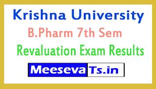 Krishna University B.Pharm 7th Sem Revaluation Exam Results
