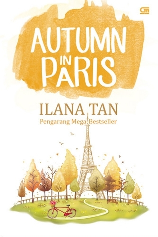 Autumn in Paris ~ Ilana Tan
