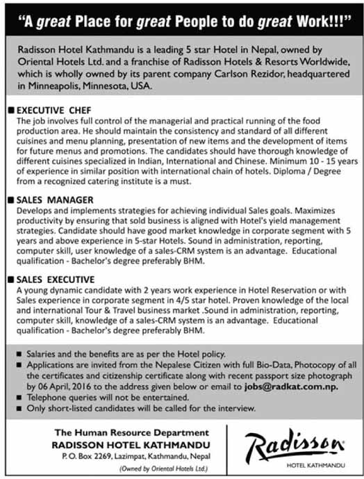 Vacancy announcement from radisson hotel kathmandu wednesday march 30 2016 spiritdancerdesigns Image collections