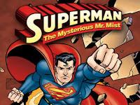 Superman - The Mysterious Mr Mist