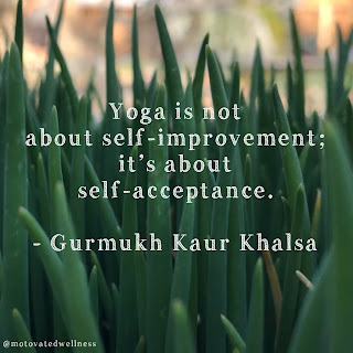 Yoga is not about self-improvement; it's about self-acceptance. - Gurmuky Kaur Khalsa