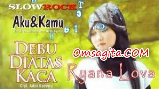 "Mp3 Ryana Lova – Album ""Debu Diatas Kaca"" Full Rar"
