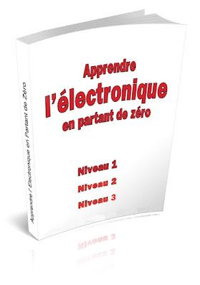 Télécharger Livre Gratuit Apprendre l'Electronique en Partant de Zéro pdf