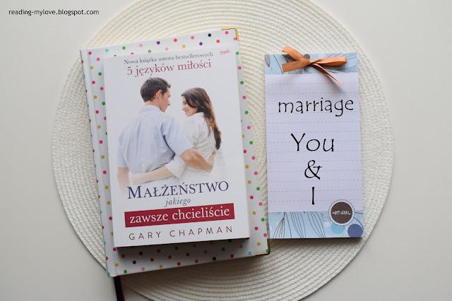Gary Chapman, Małżeństwo, jakiego zawsze chcieliście