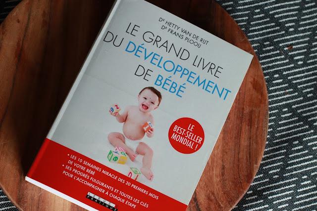 """""""Le grand livre du développement de bébé"""" des Dr Hetty VAN DE RIJT et Dr Frans PLOOIJ"""