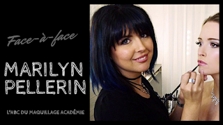 10. Face-à-face : Marilyn Pellerin, artiste-maquilleuse professionnelle - par Geneviève Girard