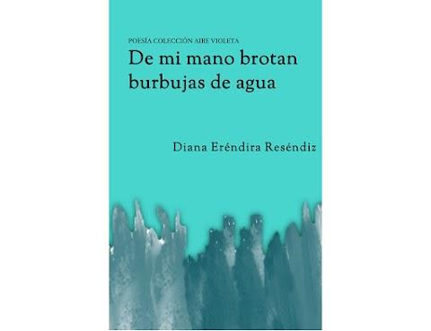 #BVEdiciones De mis manos brotan burbujas de agua, reseña de Urla Poppe