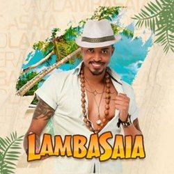 Download Lambasaia – Lambasaia o Cafajeste da Lambada (2019)