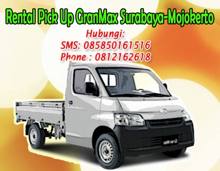 Rental Pick Up GranMax Surabaya-Mojokerto