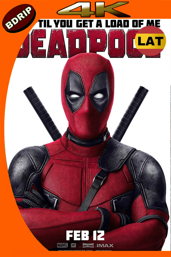 Deadpool 2 (2018) 4K UHD [HDR] THEATRICAL Latino | English