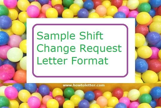 Shift Change Request Letter Format