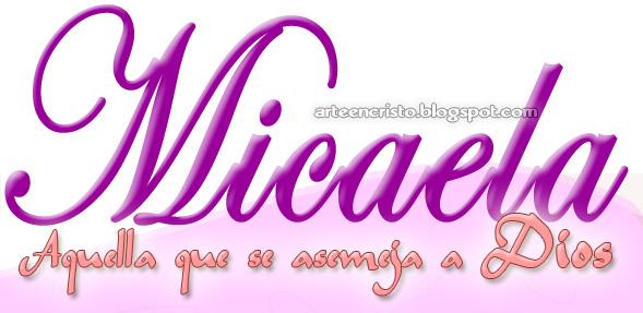 Postales Cristianas Arte En Cristo Nombre Micaela