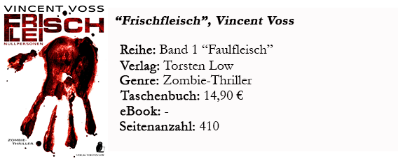 http://www.verlag-torsten-low.com/de/Romane-SF-Horror-Fantasy/Horror/Frischfleisch---Nullpersonen--Vincent-Voss-.html
