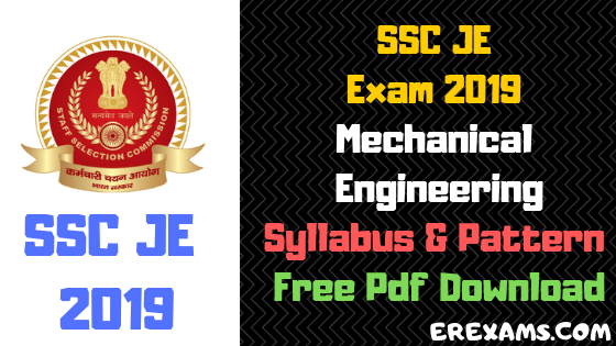 SSC JE Mechanical Engineering Syllabus, Pattern 2019 Free Pdf Download