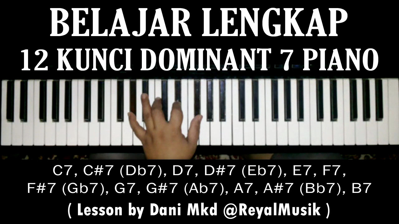 Belajar kunci piano keyboard 12 chord dominant c7 c7 d7 d7 e7 f7 kursus piano keyboard les piano keyboard kursus piano keyboard jakarta les piano keyboard hexwebz Gallery
