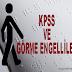 KPSS ve Görme Engelliler