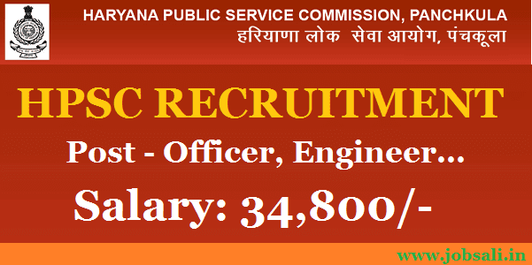 HPSC Recruitment 2017 – Officer and Engineering Jobs in Haryana, Haryana Public Service Commission recent notification