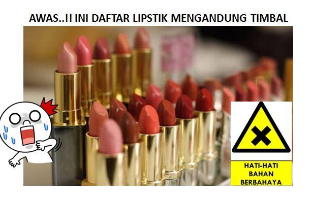 Hasil gambar untuk INI DIA Daftar Lipstik yang mengandung Timbal : Jika Yang Membaca Laki-laki Tolong Sebarkan Kewanita Anda..!!!