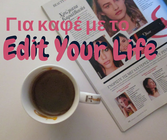 Edit your life May 2016