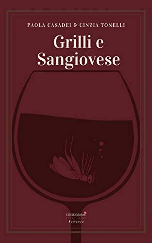 Grilli e Sangiovese