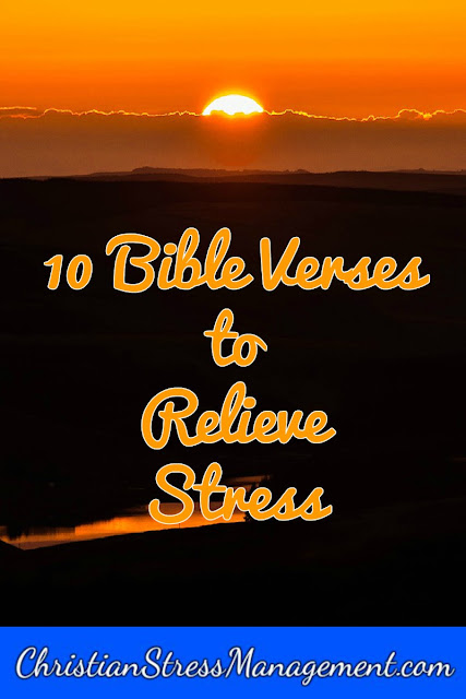 10 Bible verses to relieve stress