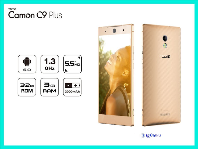 Tecno Camon C9 Plus Full Specifications,Price In Nigeria & Kenya