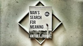 Book Review : Man's Search For Meaning by Viktor E. Frankl