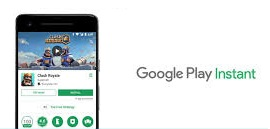 Google Play Instant; nuovo servizio per Android che permette agli utenti di provare i videogiochi sul proprio smartphone prima di decidere di acquistarli.