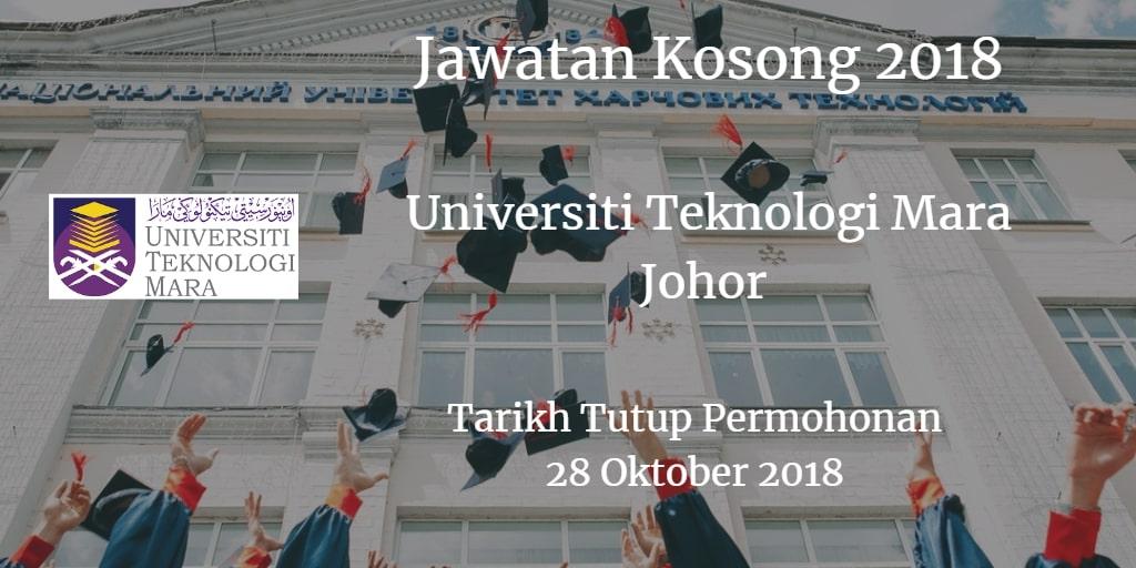 Jawatan Kosong UiTM Johor 28 Oktober 2018