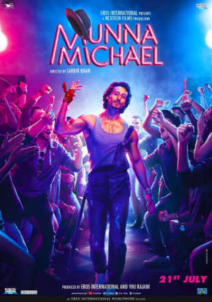 Munna Michael 2017 DVDRip 400MB Full Hindi Movie Download 480p Watch Online Free bolly4u