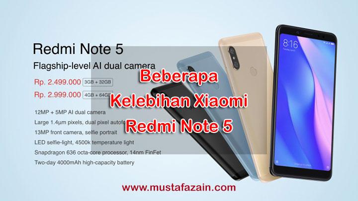 Inilah Beberapa Kelebihan Xiaomi Redmi Note 5