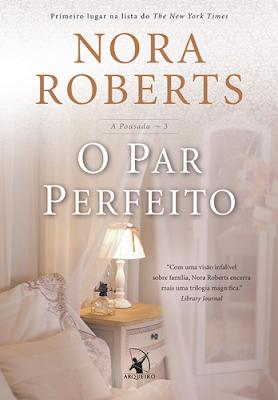 O par perfeito (Nora Roberts)
