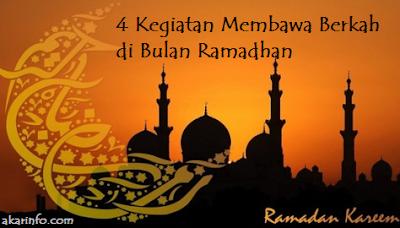 Akar Info - 4 Kegiatan Membawa Berkah di Bulan Ramadhan