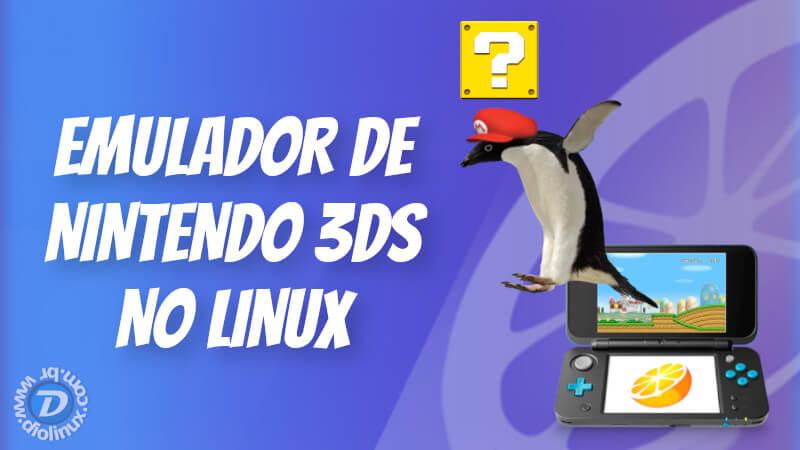 Emulador de Nintendo 3DS no Linux - Diolinux - O modo Linux