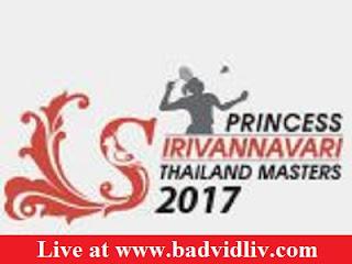 Princess Sirivannavari Thailand Masters 2017 live streaming and videos