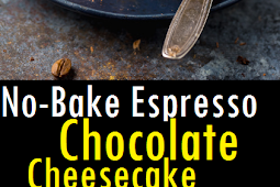 Best No-Bake Espresso Chocolate Cheesecake Recipe