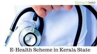 E-Health Kerala Scheme