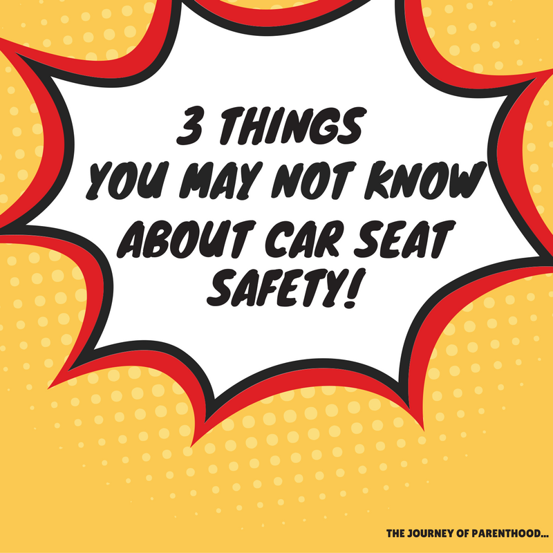 3 Things You May Not Know About Car Seat Safety