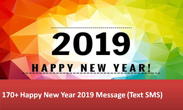 170+ Happy New Year 2019 Message (Text SMS)