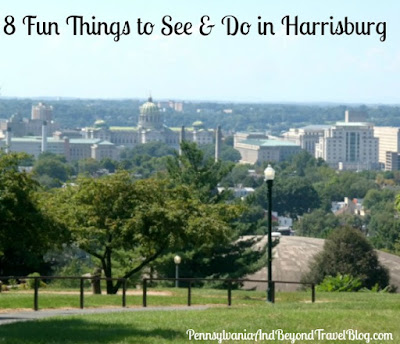 8 Fun Things to See and Do in Harrisburg, Pennsylvania